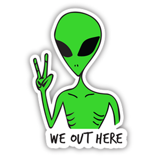 Green Alien We Out Here Sticker