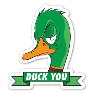 Duck You Sticker