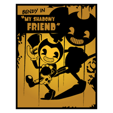 Poster Bendy in My Shadowy Friend