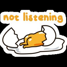 Gudetama Not Listening Sticker