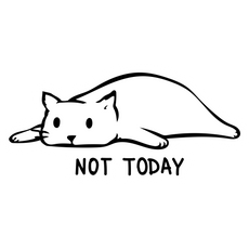 White Cat Not Today Sticker