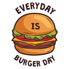 Every Day is Burger Day Sticker