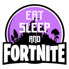 Eat Sleep and Fortnite