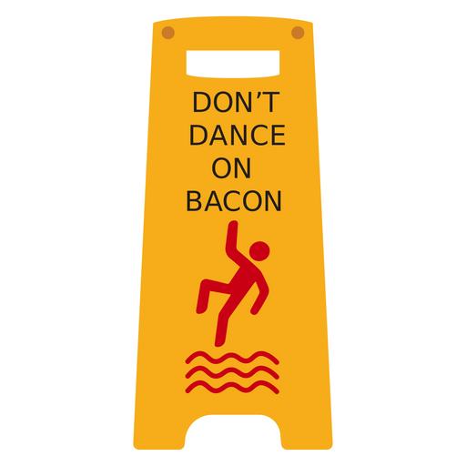 Warning Sign Don't Dance on Bacon Sticker
