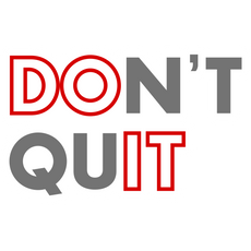 Inscription Don't Quit Sticker
