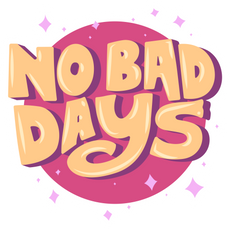 Inscription No Bad Days Sticker