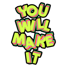 Inscription You Will Make It Sticker