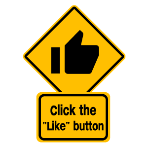 cool and cute Click the Like Button Road Sign for stickermania