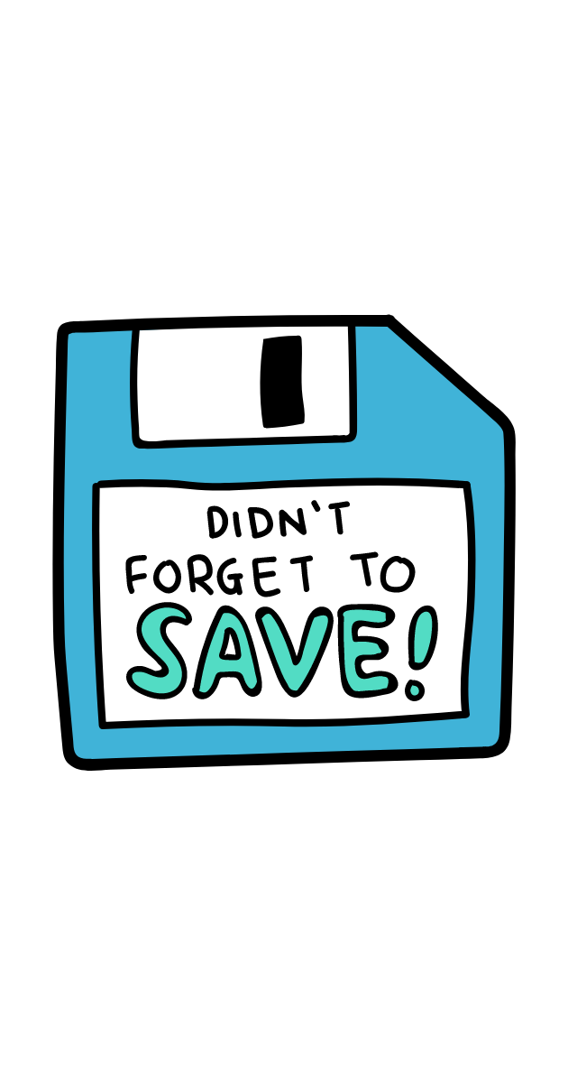 Floppy Disk Did Not Forget to Save Sticker