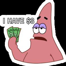 Patrick I Have $3