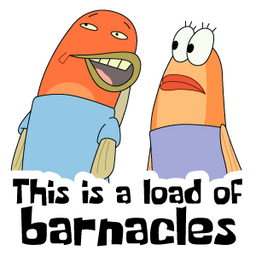 This is a load of Barnacles Meme Sticker