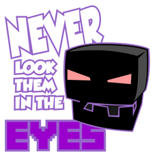 Minecraft Enderman Never Look Them in the Eyes Sticker