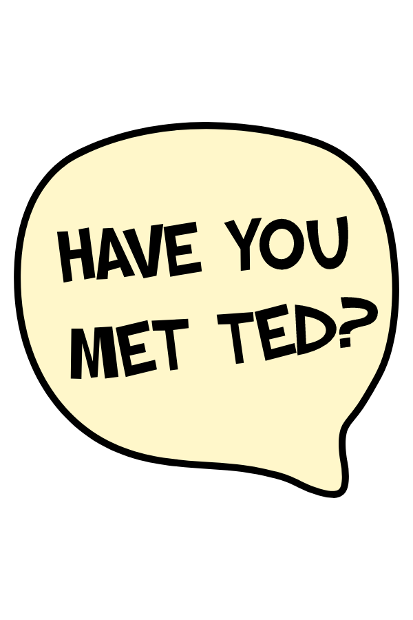 HIMYM - Have You Met Ted Sticker