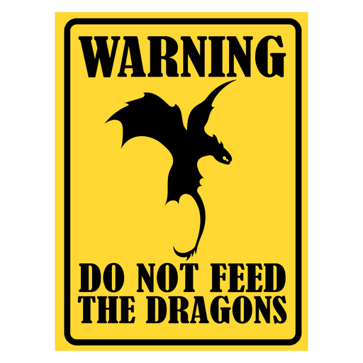Do Not Feed the Dragon Road Sign Sticker