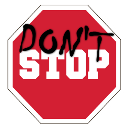Don't Stop Road Sign Sticker