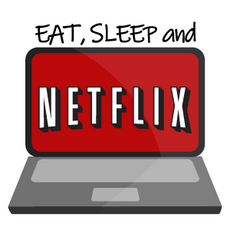 Eat Sleep and Netflix Sticker