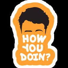 Friends Joey How You Doin Sticker