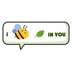 Speech Balloon I Bee Leaf in You Sticker