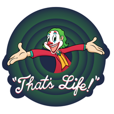 Joker That's Life Looney Tunes Style Sticker