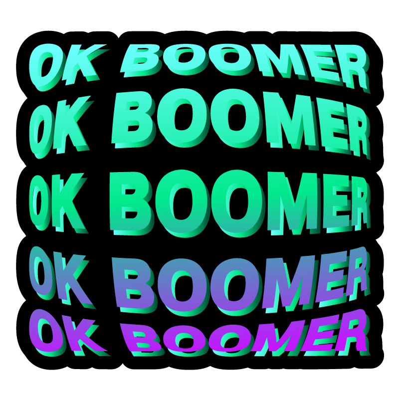 OK Boomer on a Black Background Sticker