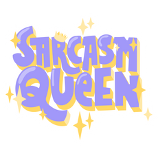 Sarcasm Queen Sticker