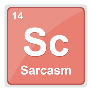 Sc the Element of Sarcasm