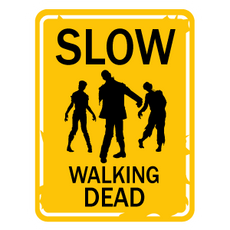 Slow Walking Dead Sign Sticker
