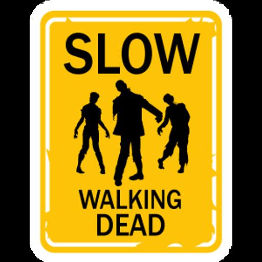 Slow Walking Dead Sign Sticker