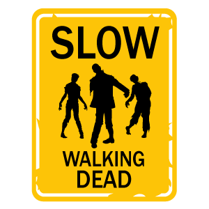 Slow Walking Dead Sign