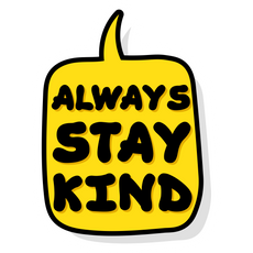 Speech Balloon Always Stay Kind Sticker