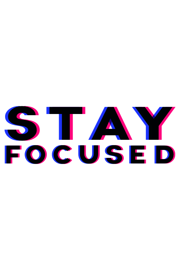 Stay Focused 3D Style Sticker