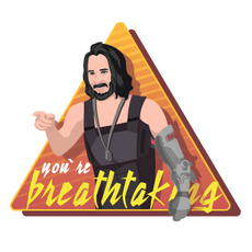 You are Breathtaking Keanu Reeves Sticker