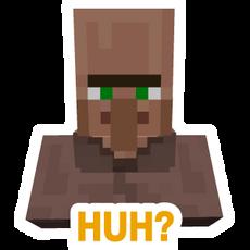 Minecraft Villager Huh
