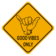 Good Vibes Only Road Sign Sticker