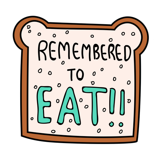 Toast Bread Remembered to Eat Sticker