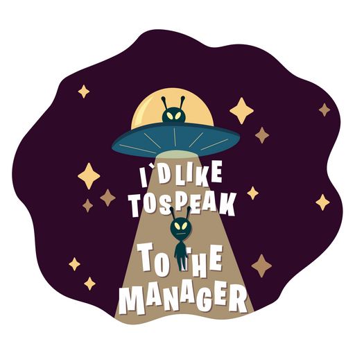 UFO Asks for a Manager Sticker