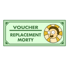 Rick and Morty Replacement Morty Voucher Sticker