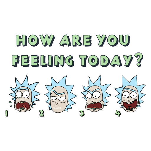 Rick and Morty How are You Feeling Today Sticker