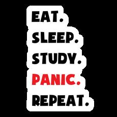 Eat Sleep Study Panic Repeat Sticker