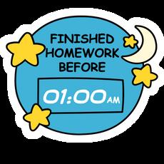 Finished Homework Before 01:00AM Sticker