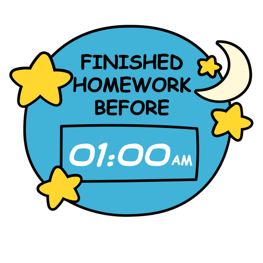 Finished Homework Before 01:00AM Sticker
