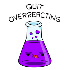Quit Overreacting Sticker