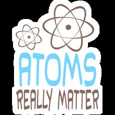 Atoms Really Matter Sticker