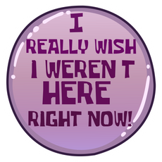 I Really Wish I Weren't Here Right Now Sticker